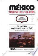 México, historia de un pueblo: La pata de palo de Santa Anna: la guerra contra Texas