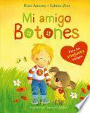 Mi amigo Botones / My Friend Buttons