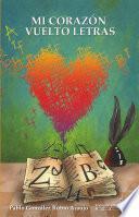 Mi corazón vuelto letras