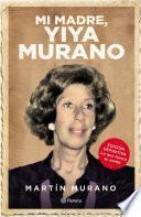 Mi madre, Yiya Murano