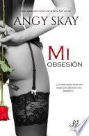Mi obsesión (Parte 1)
