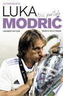 Mi partido. La autobiografía de Luka Modrić