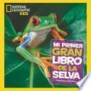 Mi primer gran libro de la selva