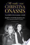 Mi vida con Christina Onassis