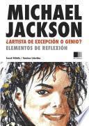 Michael Jackson : Artista de excepcion o Genio ? Elementos de reflexion