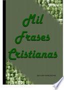 MIl Frases Cristianas
