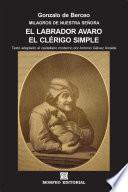 Milagros de Nuestra Señora: El labrador avaro. El clérigo simple (texto adaptado al castellano moderno por Antonio Gálvez Alcaide)