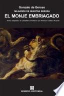 Milagros de Nuestra Señora: El monje embriagado (texto adaptado al castellano moderno por Antonio Gálvez Alcaide)