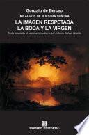 Milagros de Nuestra Señora: La imagen respetada. La boda y la Virgen (texto adaptado al castellano moderno por Antonio Gálvez Alcaide)