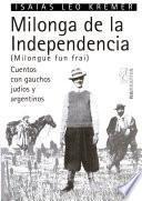 Milonga de la independencia