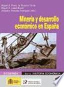 Minería y desarrollo económico en España