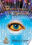Mirando hacia el espiritu