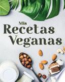 Mis Recetas Veganas