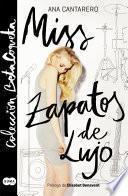 Miss Zapatos de Lujo (Colección @BetaCoqueta)