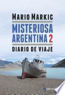 Misteriosa Argentina 2