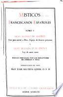 Místicos franciscanos españoles: Arte para servir a Dios. Espejo de ilustres personas, por A.de Madrid. Ley de amor santo, por F. de Osuna