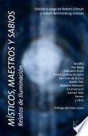 Misticos, Maestros y Sabios