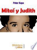 Mitaí y Judith