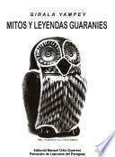 Mitos y leyendas guaranies