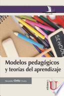 Modelos pedagógicos y teorías del aprendizaje