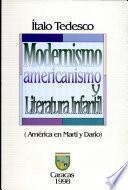 Modernismo, americanismo y literatura infantil