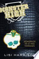 Monster High 2. Monstruos de lo mas normales