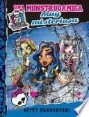 Monster High. Una monstruoamiga muy misteriosa
