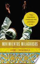 Movimientos milagrosos