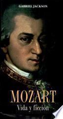 Mozart, vida y ficción