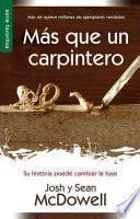 MS Que Un Carpintero Nueva Edicin: More Than a Carpenter New Edition