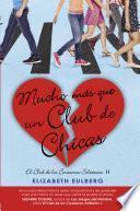 Mucho mas que un club de chicas (El Club de los Corazones Solitarios 2)