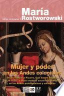Mujer y poder en los Andes coloniales