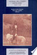 Mujeres del campo mexicano, 1850-1990