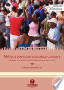 Música popular bailable cubana