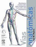 Myers, T.W., Vías anatómicas + DVD, 2a ed.