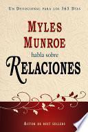 Myles Monroe Habla Sobre Relaciones