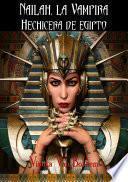 Nailah, la vampira hechicera de Egipto