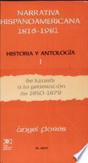 Narrativa hispanoamericana, 1816-1981: De Lizardi a la generación de 1850-1879
