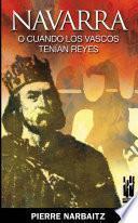 Navarra o cuando los vascos tenían reyes