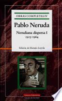 Nerudiana dispersa I, 1915-1964