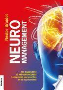 Neuromanagement Nueva Edición