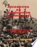 Nicaragua-La Revolución Sandinista o El Secuestro de Una Nación