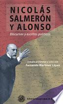 Nicolás Salmerón y Alonso. Discursos y escritos políticos