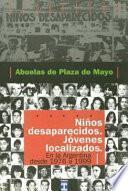 Niños desaparecidos, jovenes localizados