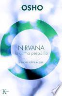 Nirvana: La Ultima Pesadilla: Charlas Sobre El Zen