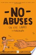 No Abuses De Este Libro