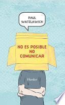 No es posible no comunicar