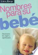 Nombres para su bebé