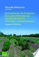Normalización de productos naturales obtenidos de especies de la flora aromática latinoamericana: proyecto CYTED IV.20
