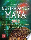 Nostradamus Maya 2012